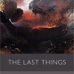 Book Review: The Last Things by Anthony Thiselton @SPCKPublishing