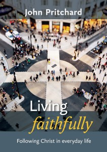 Book Review: Living Faithfully by John Pritchard @SPCKPublishing