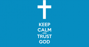 keep-calm-and-trust-god-459